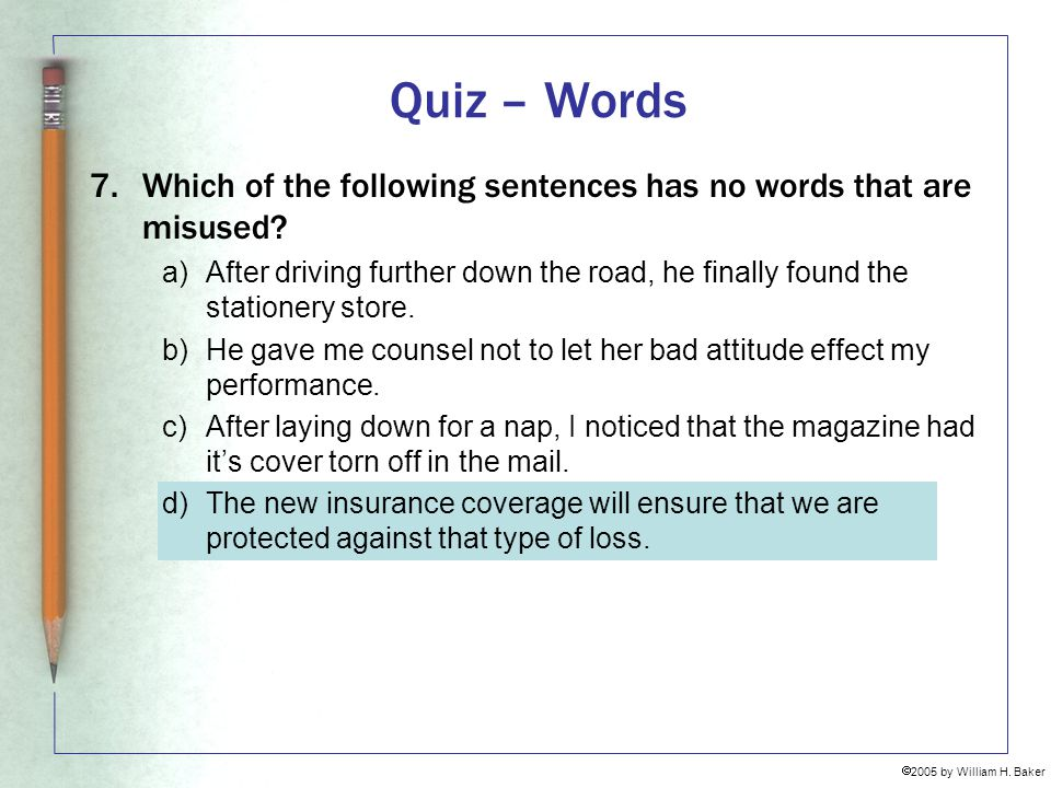 Quiz – Words Which of the following sentences has no words that are misused