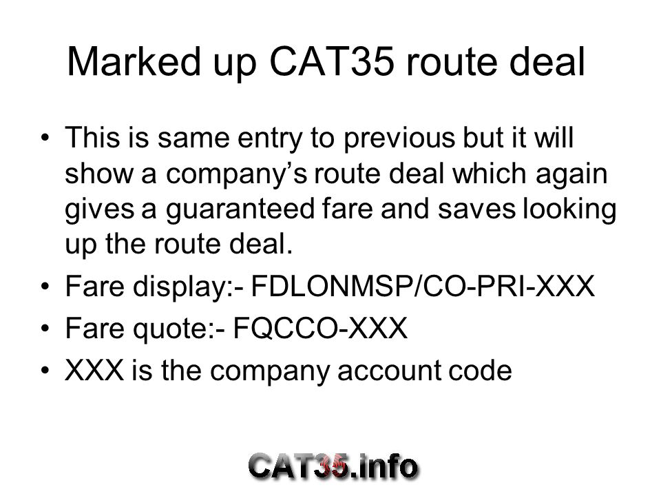 Marked up CAT35 route deal