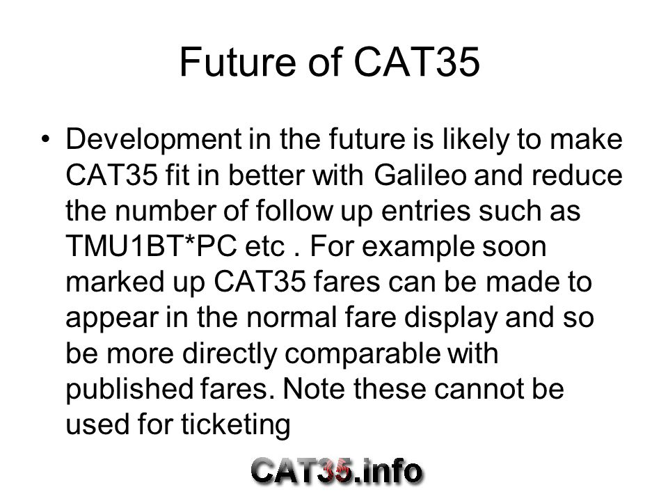 Future of CAT35