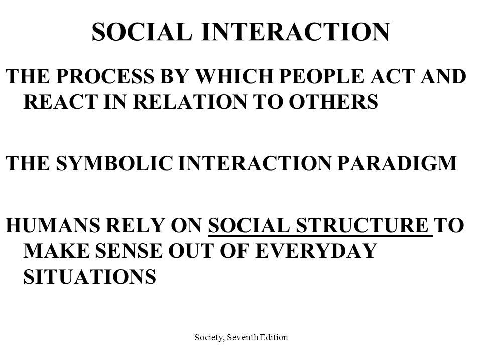 Social Interaction In Everyday Life Ppt Video Online Download