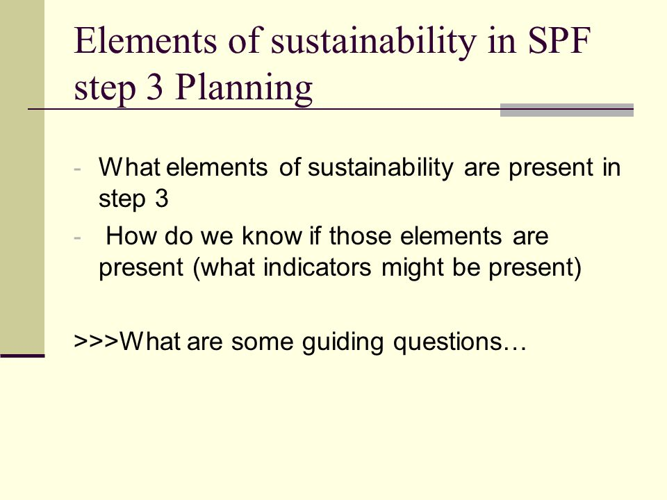 Elements of sustainability in SPF step 3 Planning