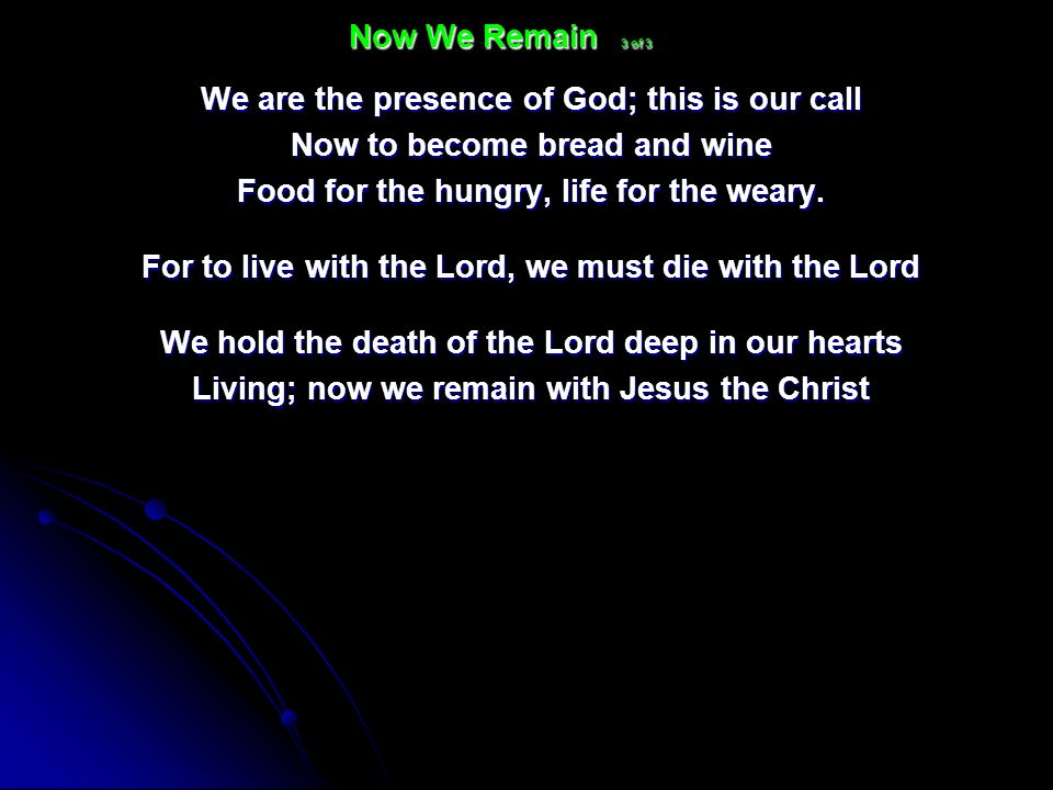 We are the presence of God; this is our call
