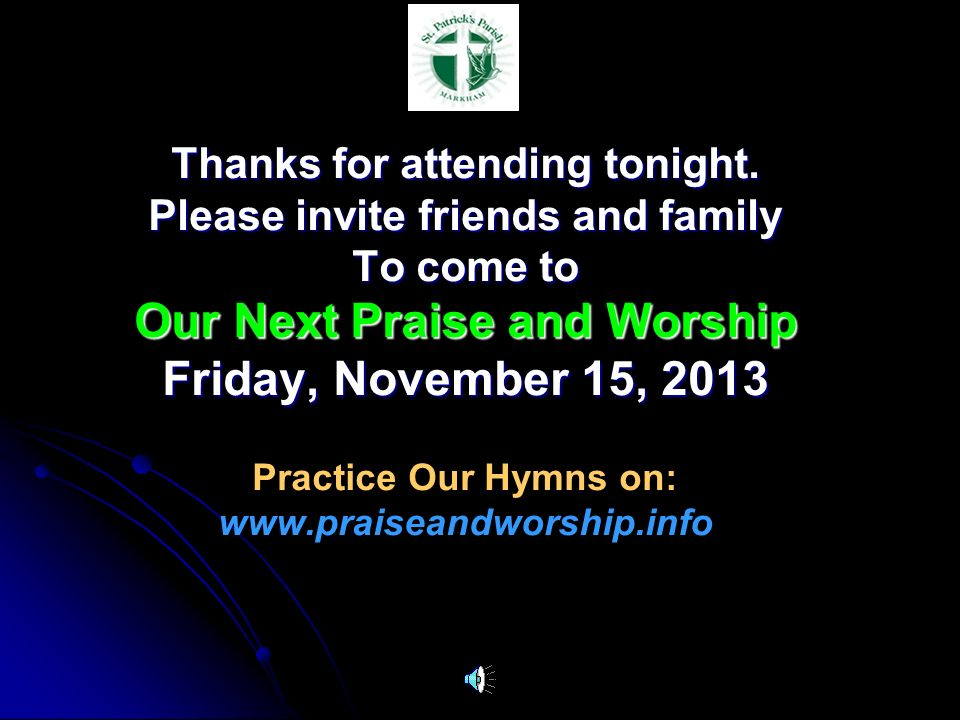 Our Next Praise and Worship Friday, November 15, 2013
