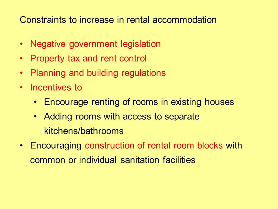 Constraints to increase in rental accommodation