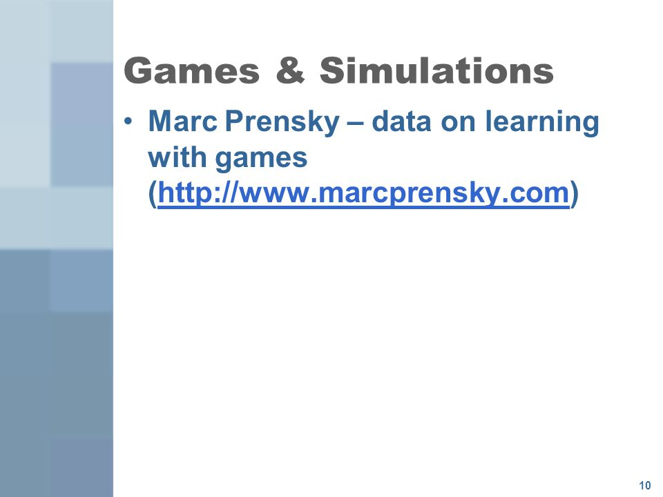 Games & Simulations Marc Prensky – data on learning with games (
