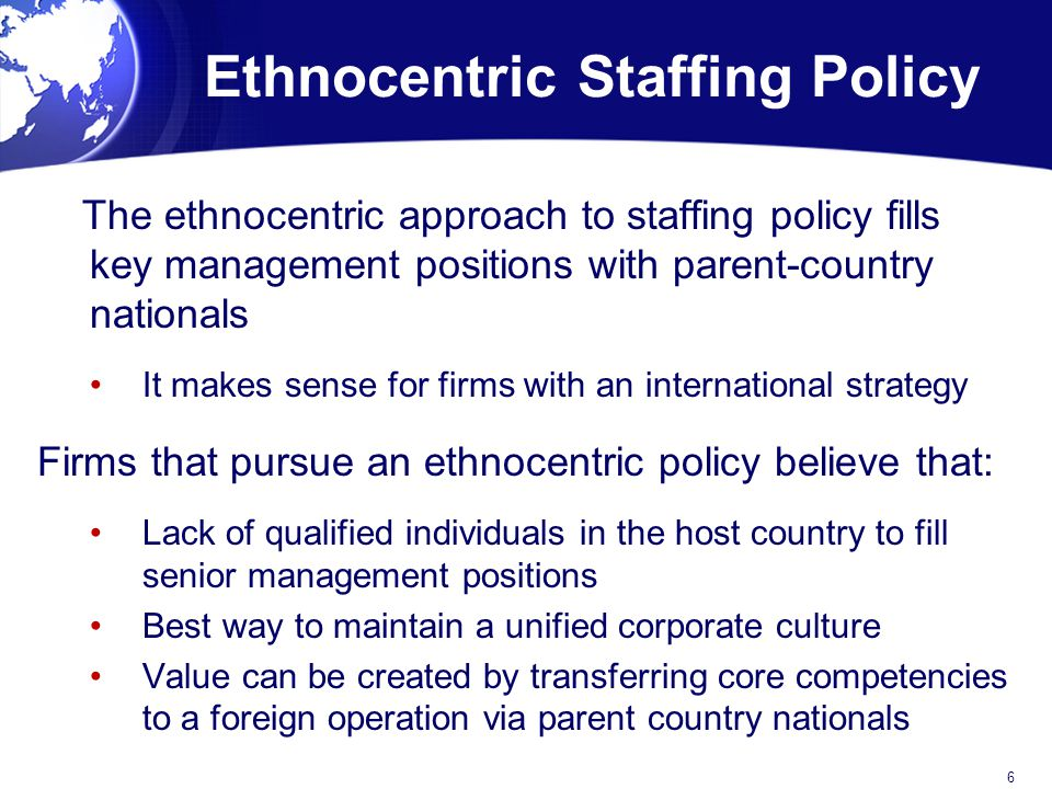 ethnocentric staffing policy