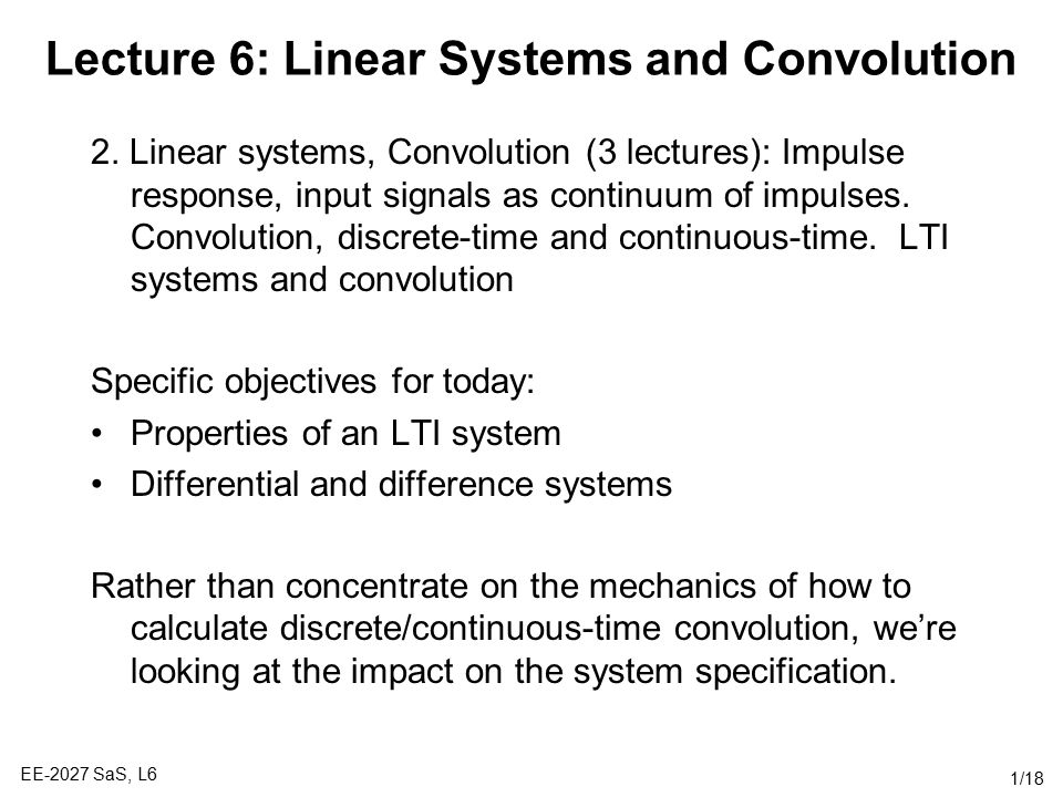 Lecture 6: Linear Systems and Convolution