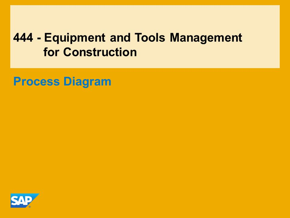 444 - Equipment and Tools Management for Construction
