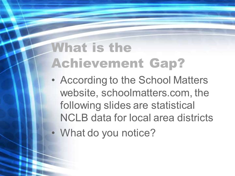 What is the Achievement Gap