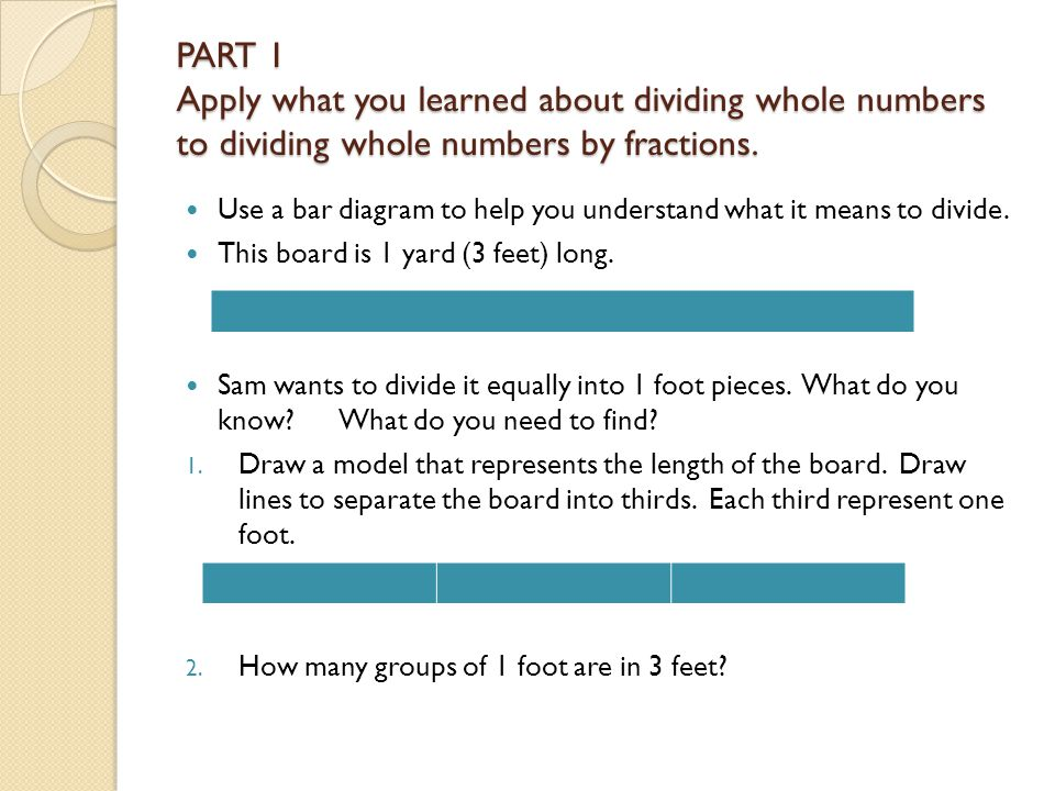 Dividing fractions ccss6ns1 apply and extend previous part 1 apply what you learned about dividing whole numbers to dividing whole numbers by fractions ccuart Images