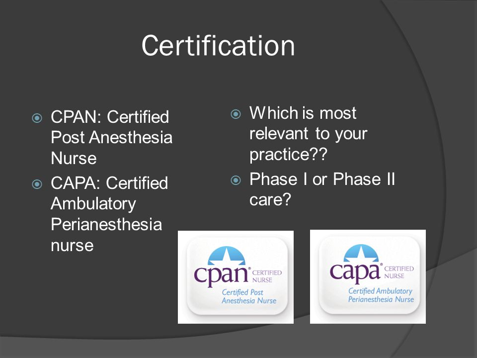 Time To Study Becoming A Proficient Perianesthesia Nurse Ppt Download
