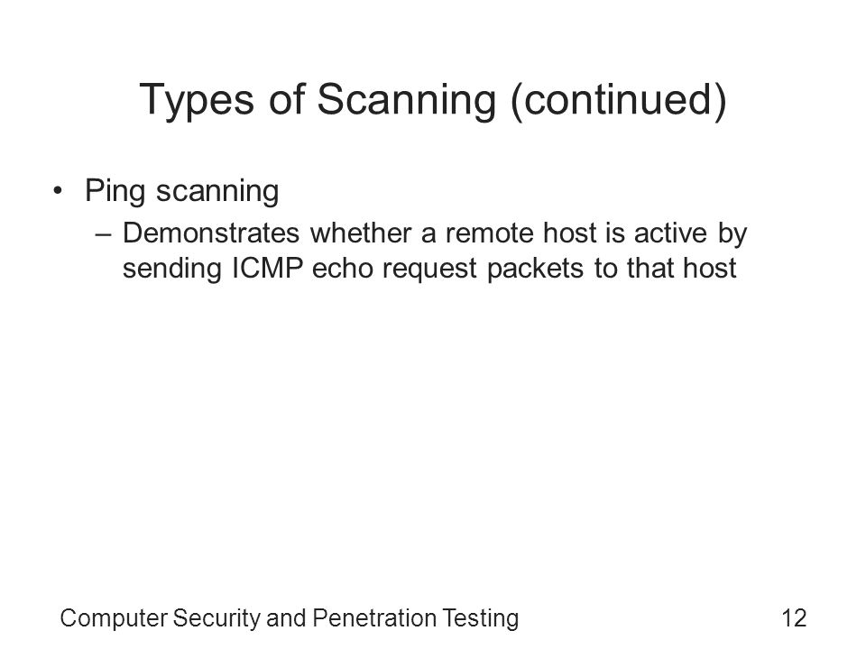 Types of Scanning (continued)