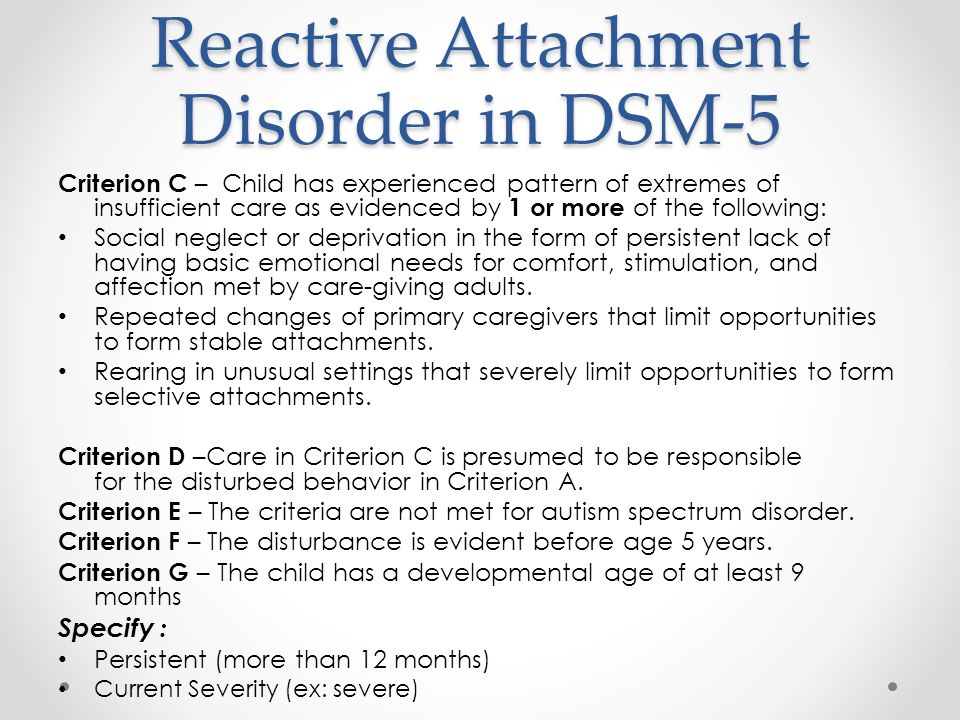 the evolution biological and psychosocial models and treatment methods of reactive attachment disord Attachment style the participants' substance abuse was measured by a nominal scale of 11 yes and no questions, which was placed randomly in between the nine other questions that measured.
