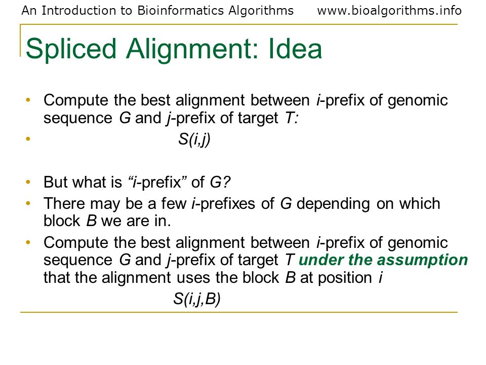 Spliced Alignment: Idea