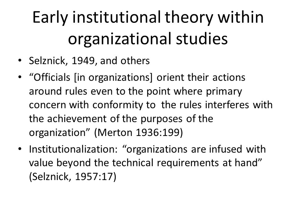 Early institutional theory within organizational studies