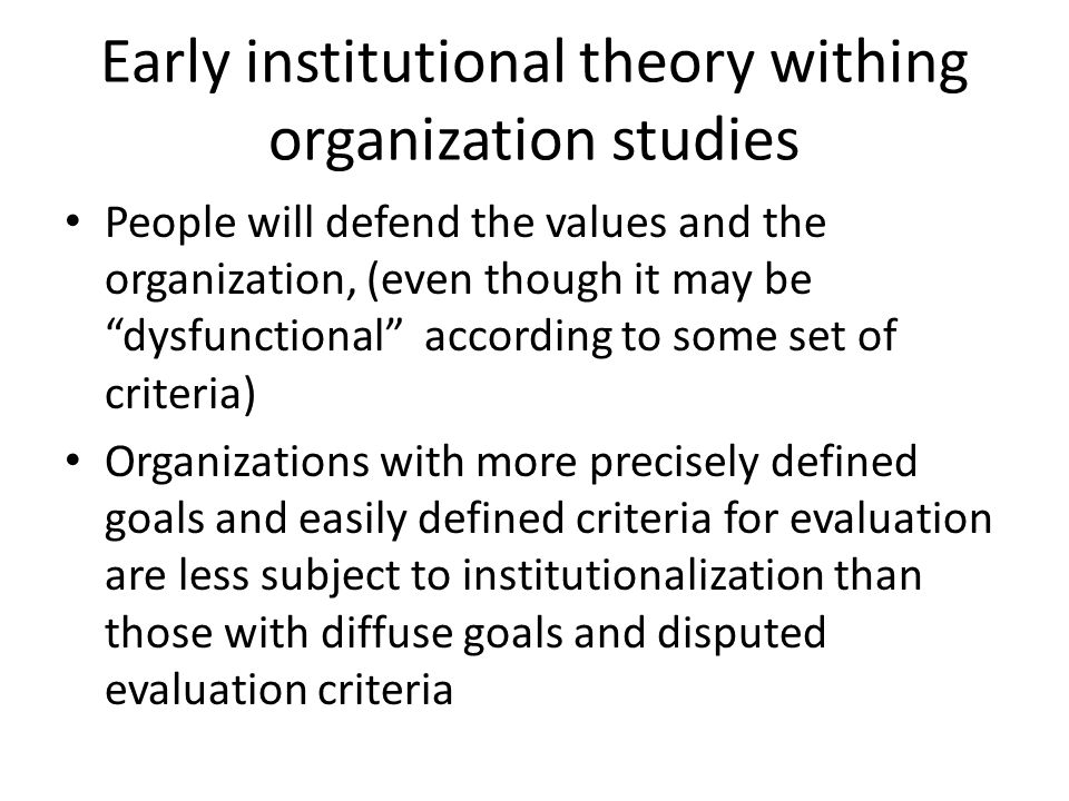 Early institutional theory withing organization studies