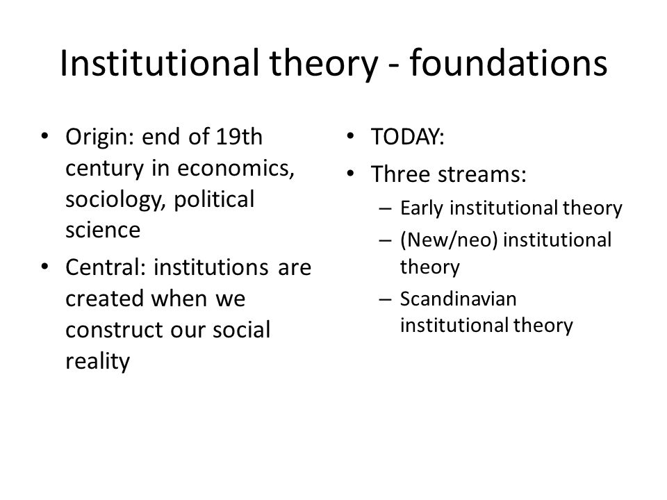 Institutional theory - foundations