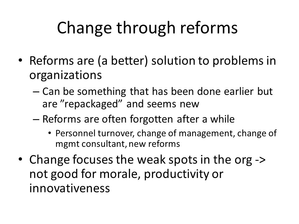 Change through reforms