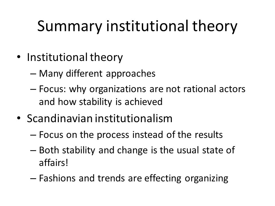 Summary institutional theory