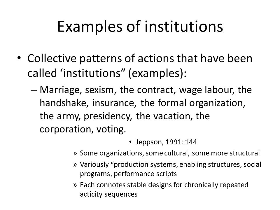 Examples of institutions