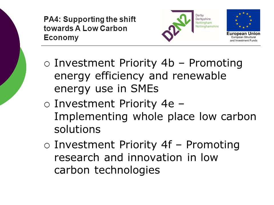 PA4: Supporting the shift towards A Low Carbon Economy