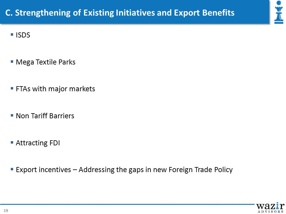 C. Strengthening of Existing Initiatives and Export Benefits