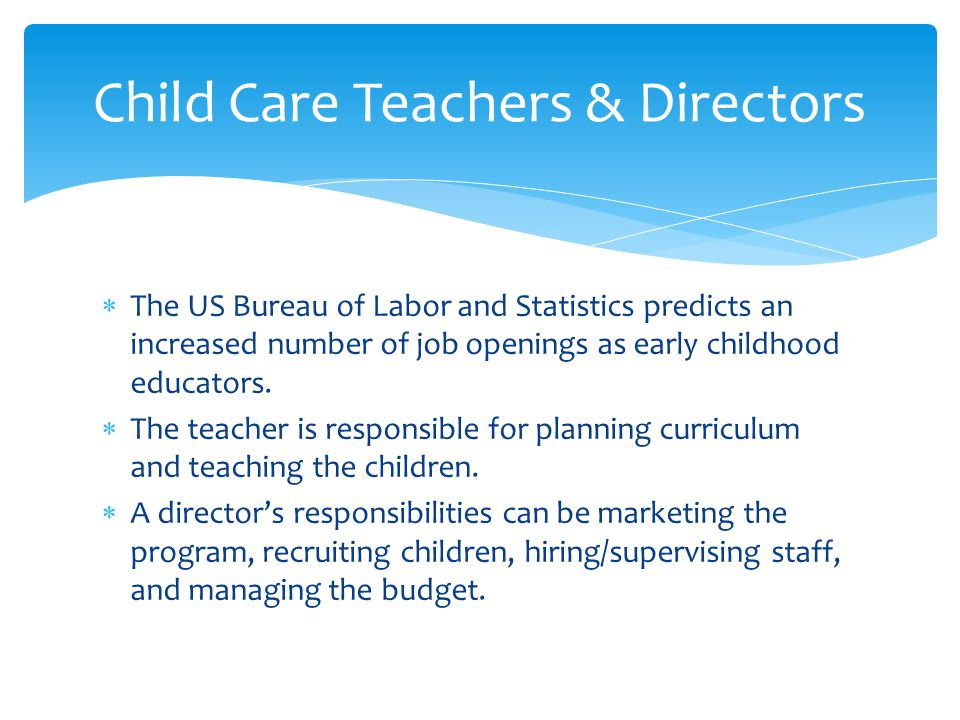 Child Care Teachers & Directors