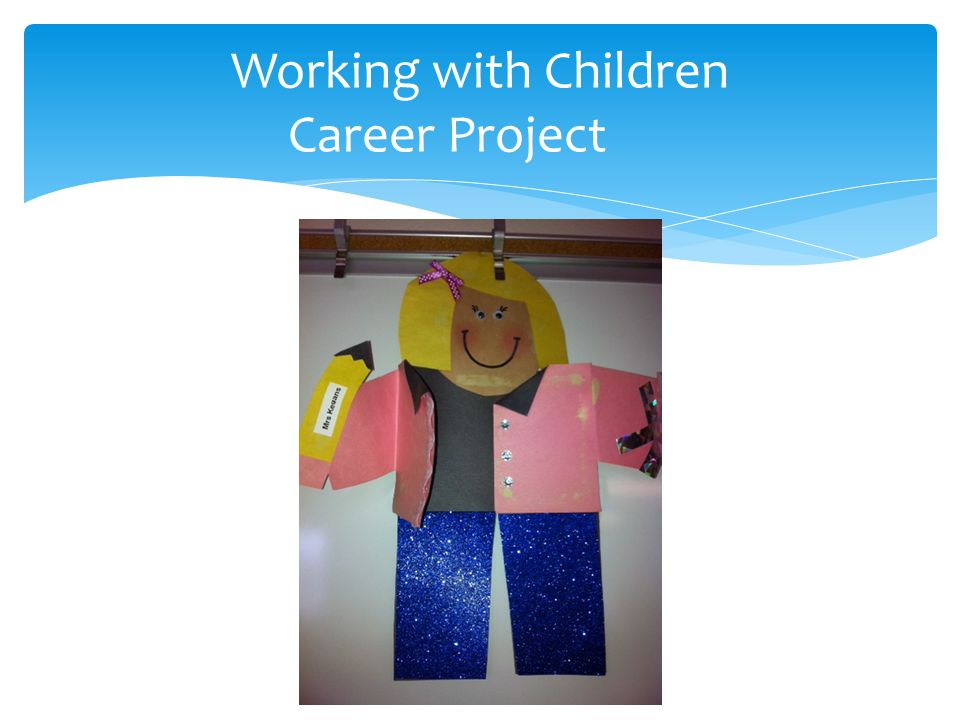 Working with Children Career Project
