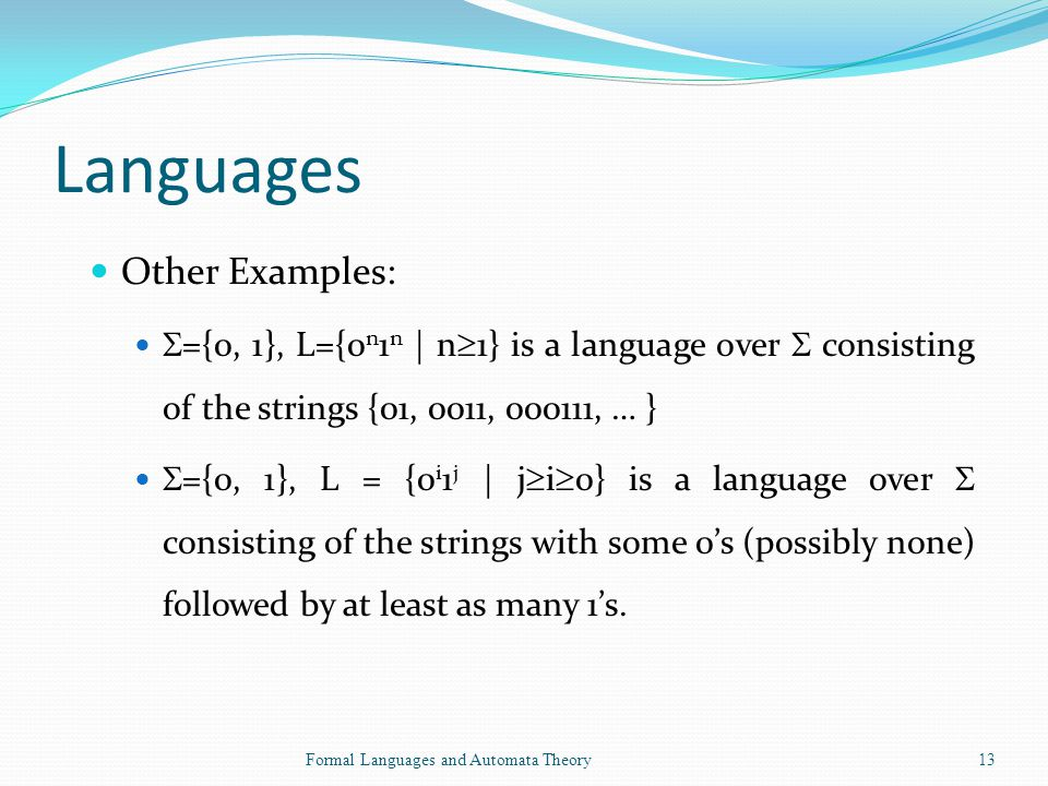 Languages Other Examples: