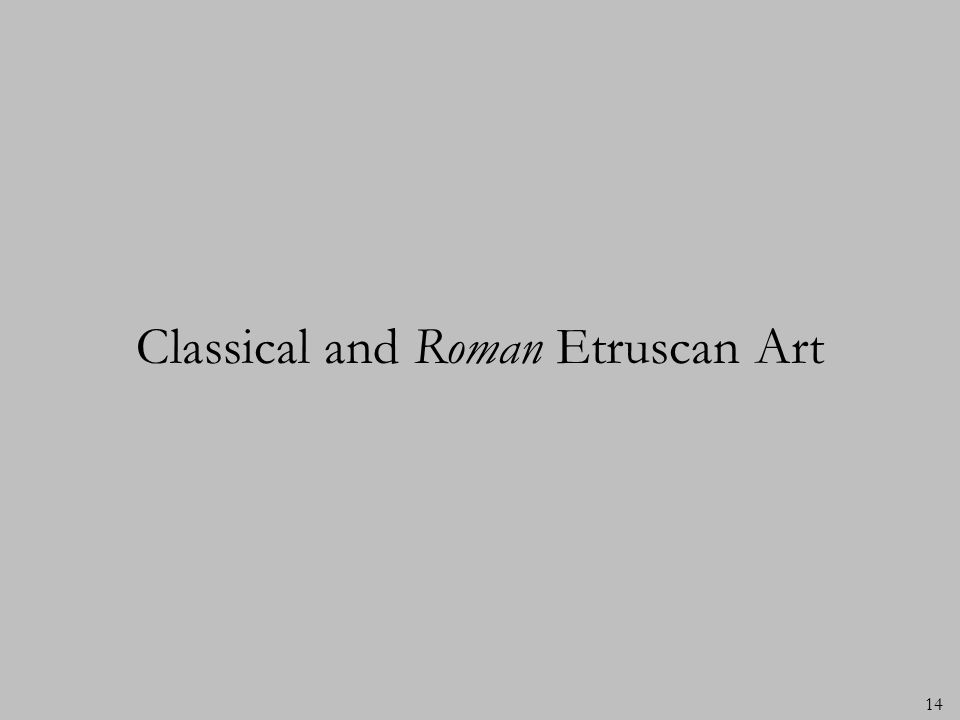 Classical and Roman Etruscan Art