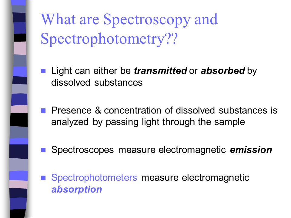 Spectroscopy - Energy states of real diatomic molecules What is the difference between spectroscopy and spectrophotometry