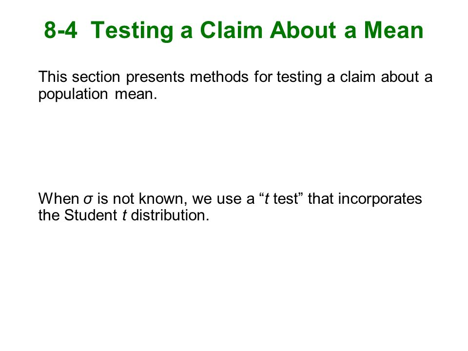 8-4 Testing a Claim About a Mean