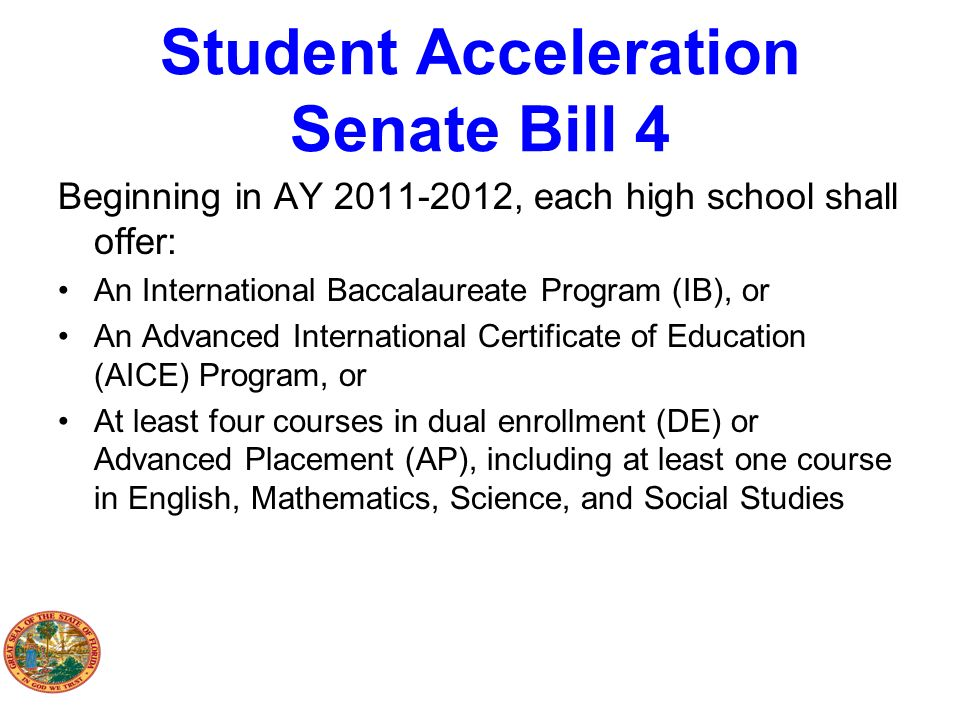 Student Acceleration Senate Bill 4
