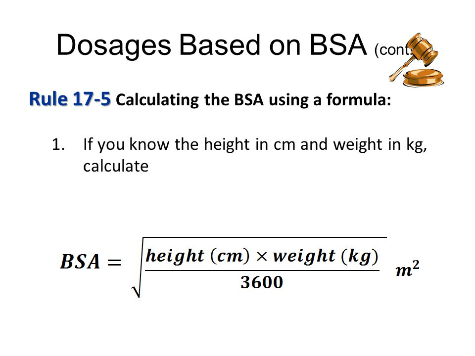 Dosages Based on Body Surface Area (BSA) - ppt video online