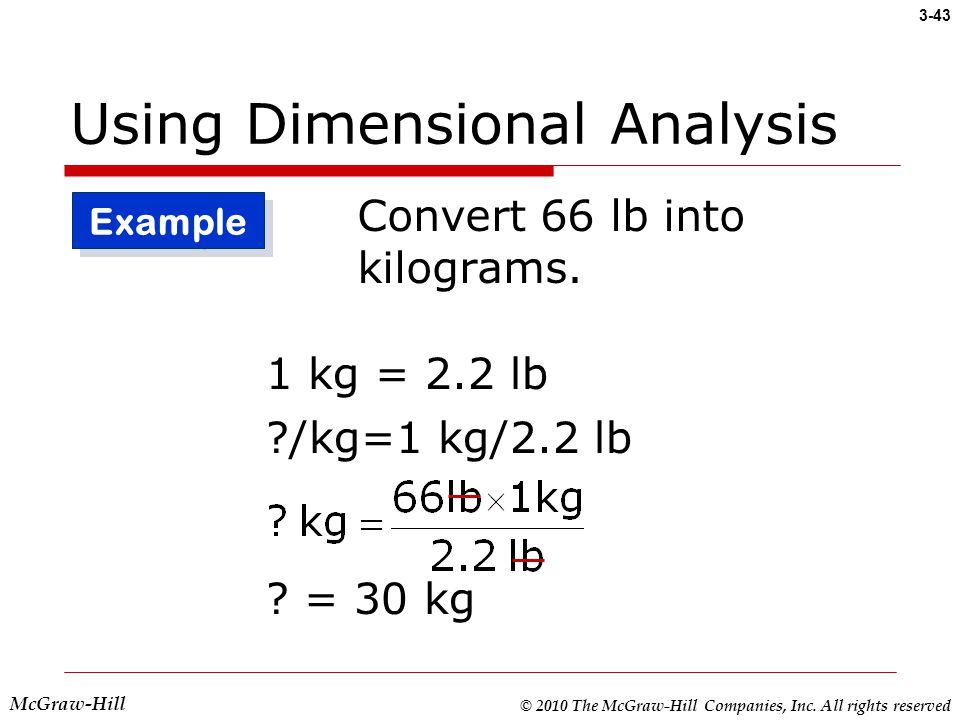 43 Using Dimensionalysis Convert 66 Lb Into Kilograms