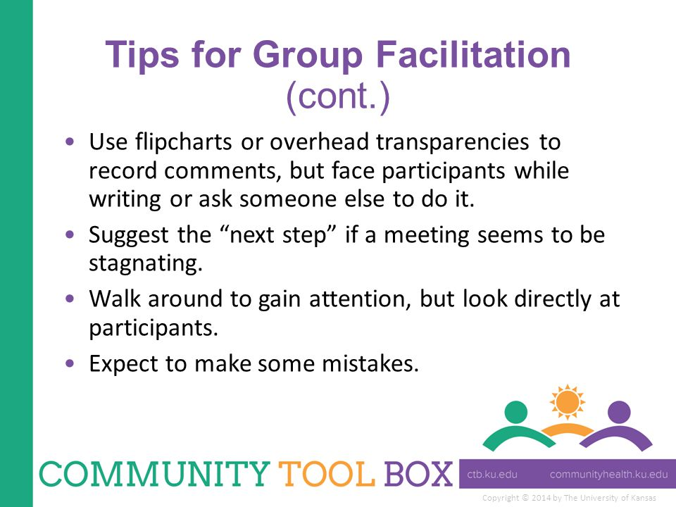 Tips for Group Facilitation (cont.)