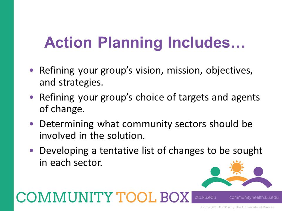Action Planning Includes…