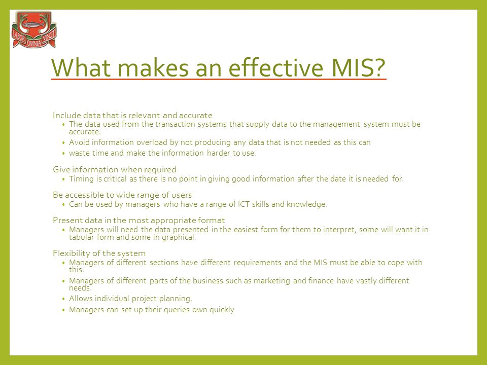 What makes an effective MIS