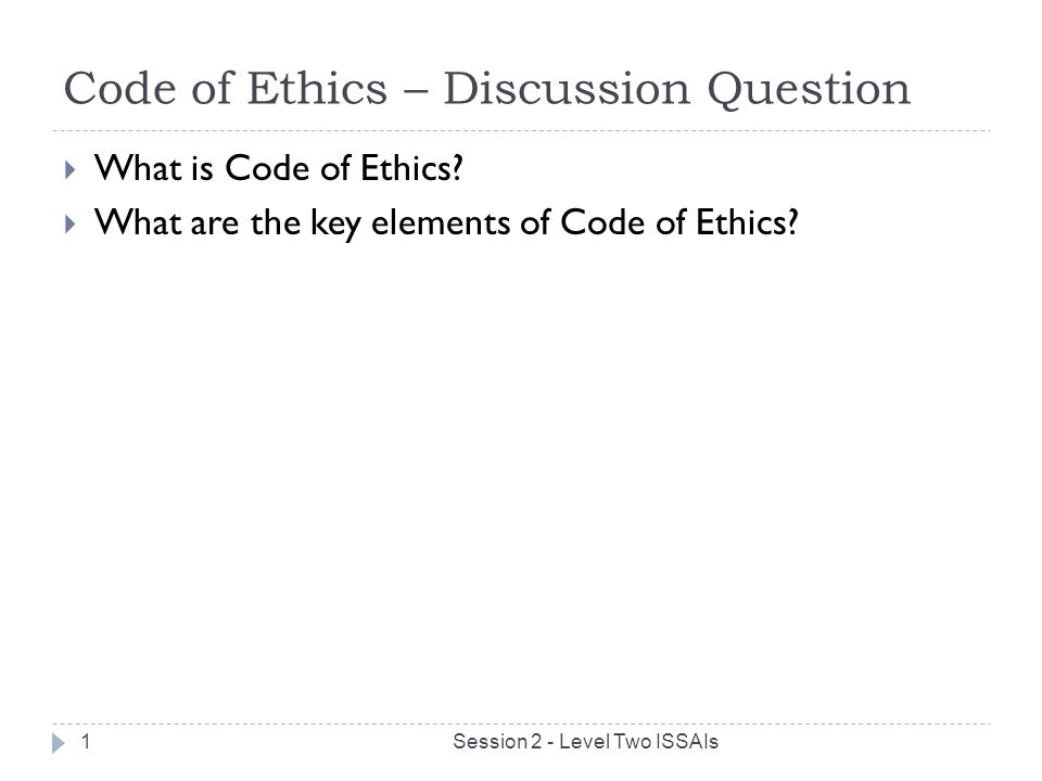 Code of Ethics – Discussion Question
