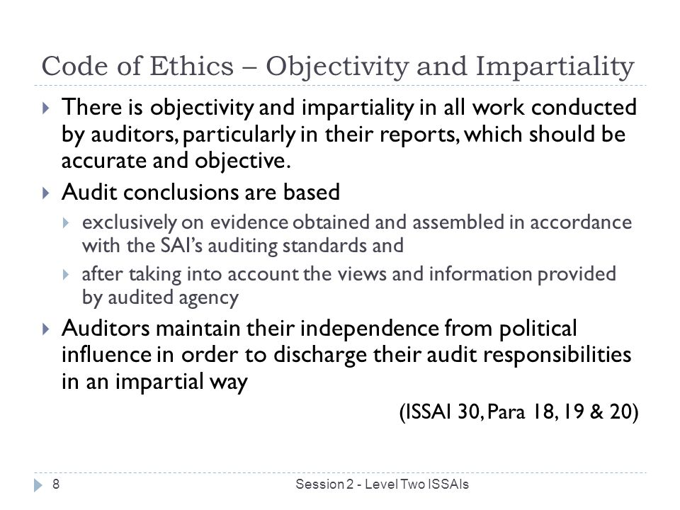 Code of Ethics – Objectivity and Impartiality