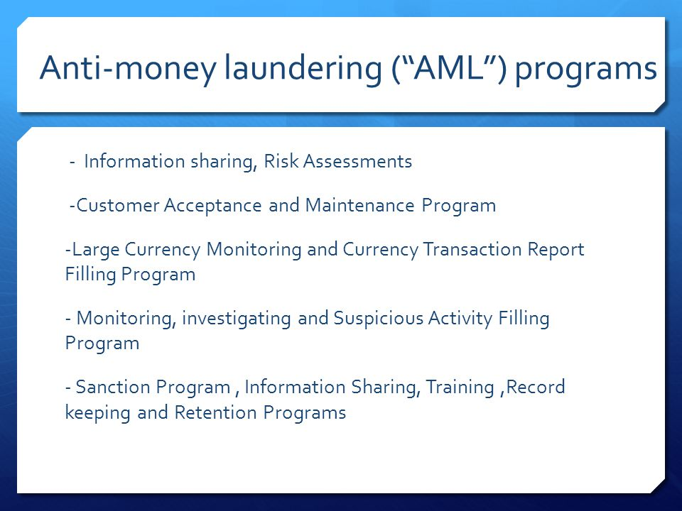 Anti-money laundering ( AML ) programs