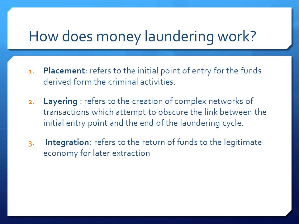 How does money laundering work
