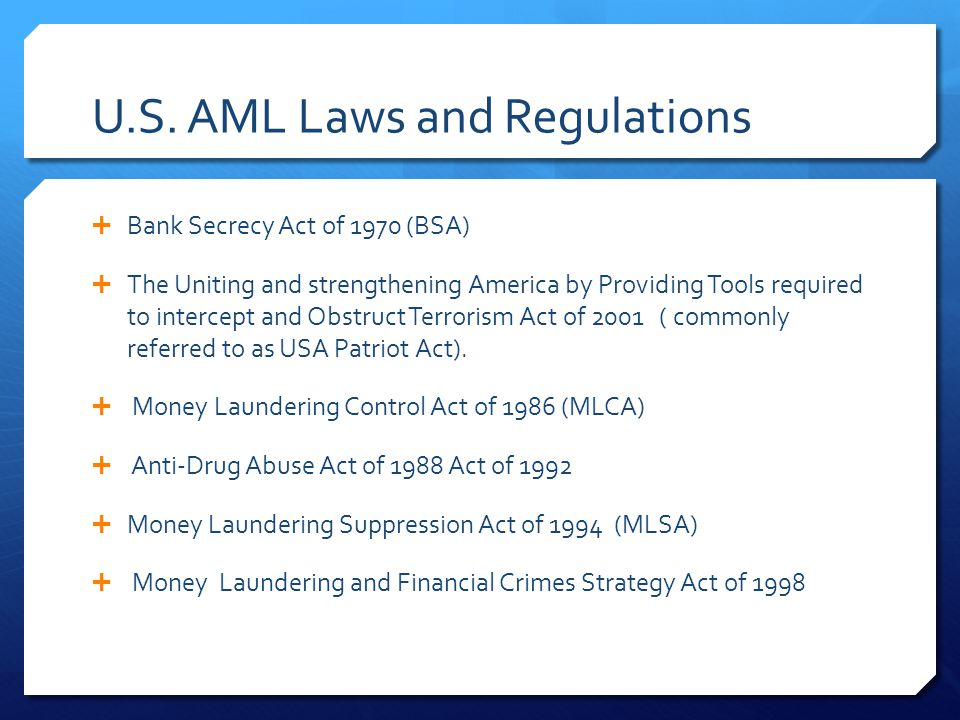 U.S. AML Laws and Regulations