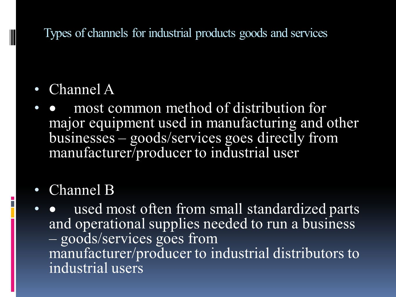 Types of channels for industrial products goods and services