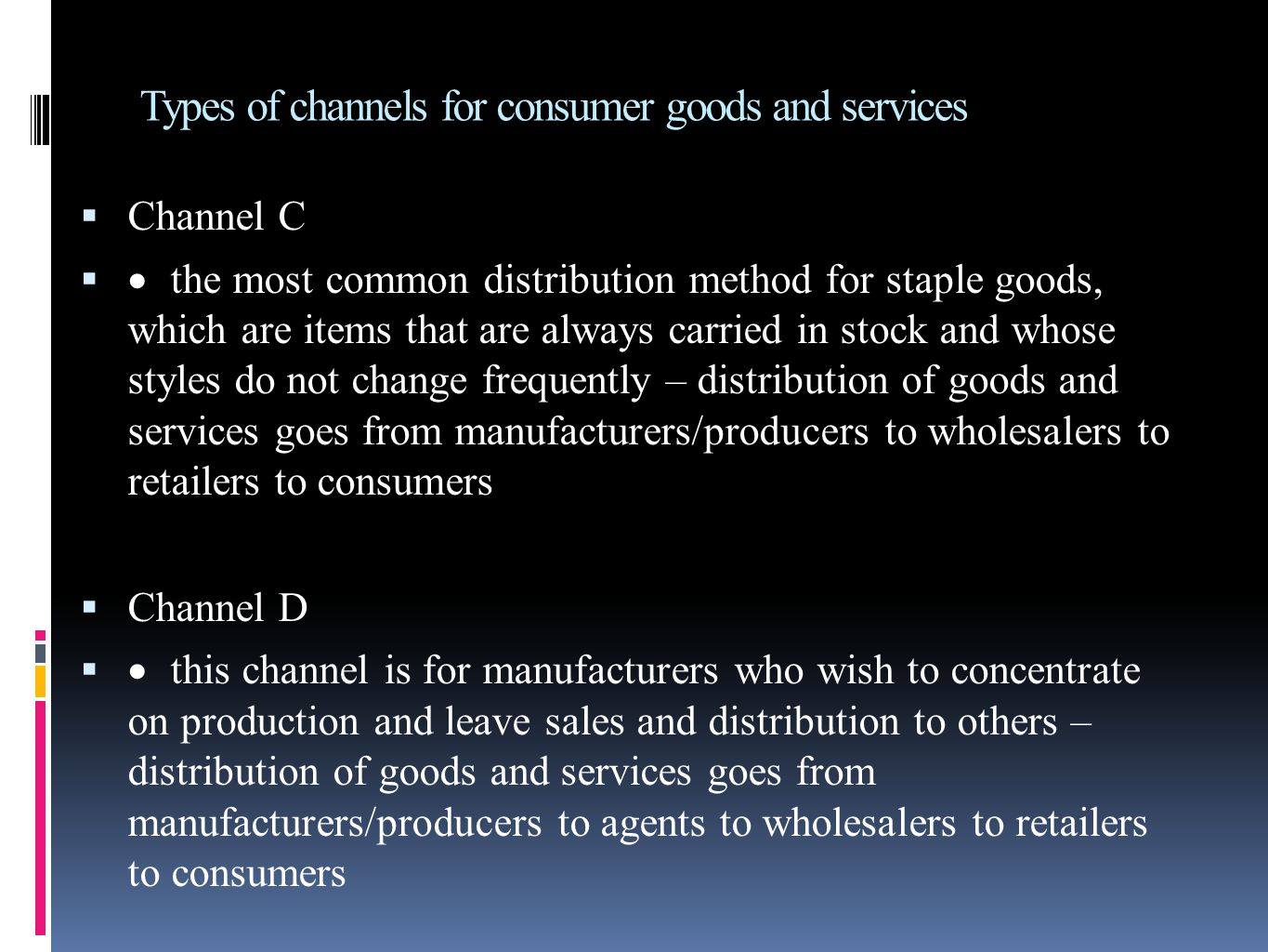 Types of channels for consumer goods and services