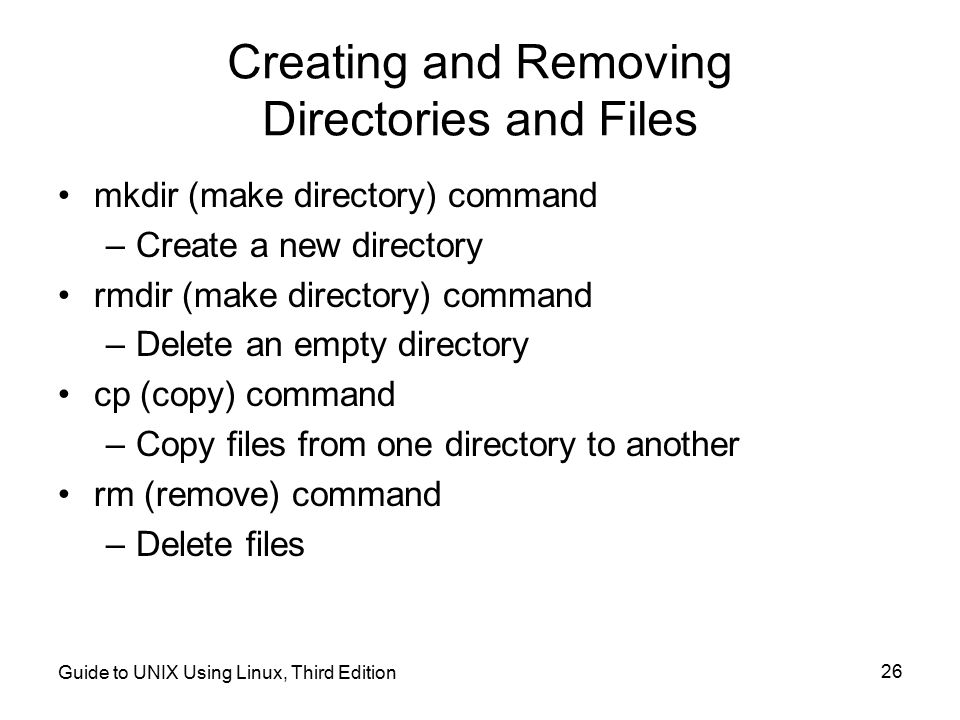 Creating and Removing Directories and Files