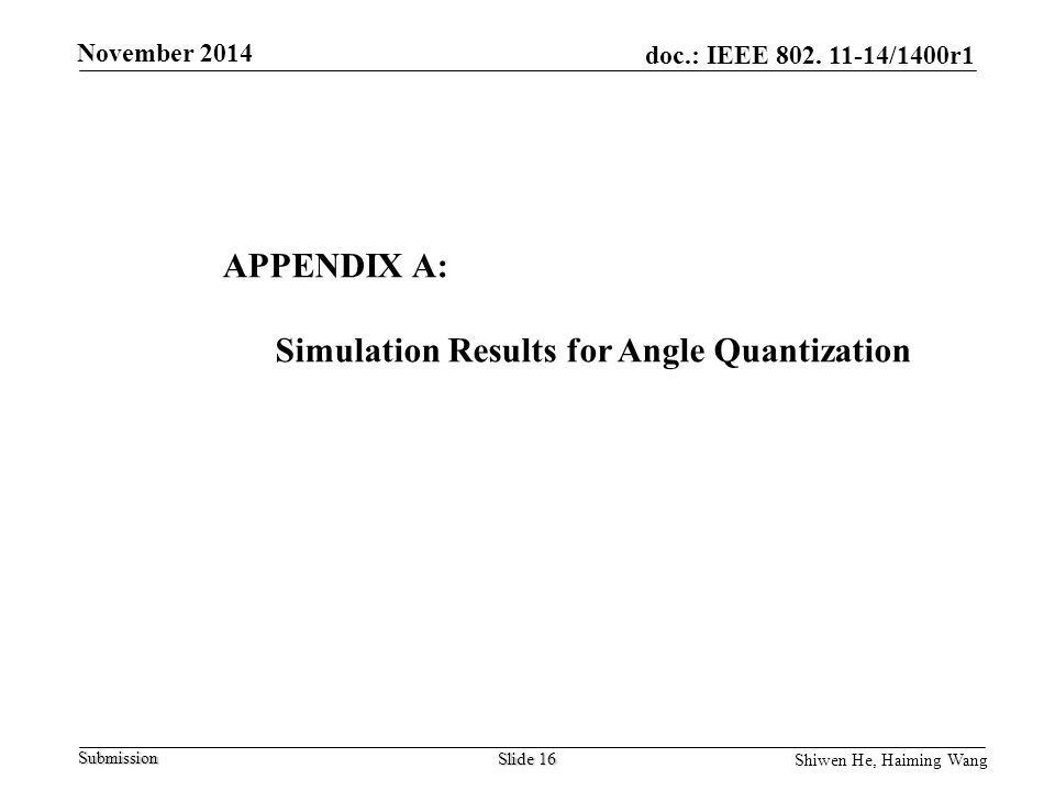 Simulation Results for Angle Quantization