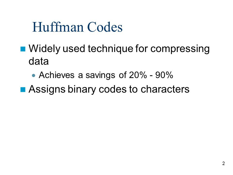 Greedy Algorithms Huffman Coding - ppt video online download