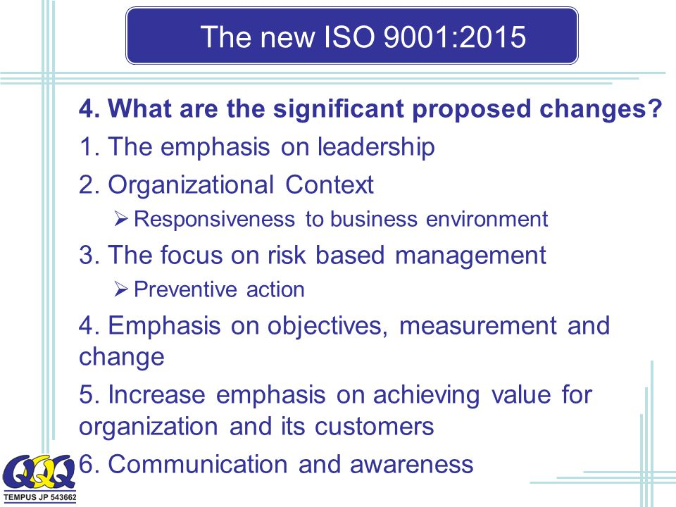 The new ISO 9001: What are the significant proposed changes