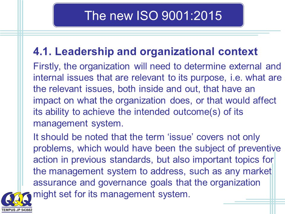 The new ISO 9001: Leadership and organizational context